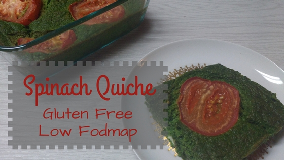 GF Spinach Quiche- Low Fodmap