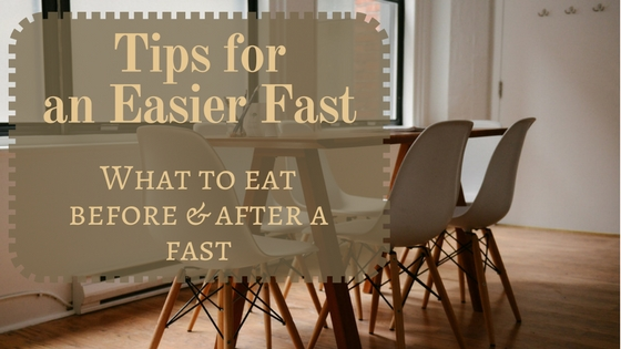 Tips for a Better Fast