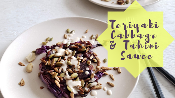 Teriyaki Cabbage with Tahini Sauce