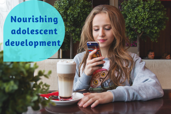Nourishing Adolescent Development; 3 tips for feeding your t(w)een